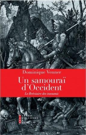 Dominique Venner - Un samouraï d'Occident